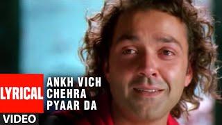 Ankh Vich Chehra Pyaar Da Lyrical Video Song | Apne