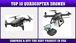 Top 10 Quadcopter Drones to buy in USA 2021 | Price & Review