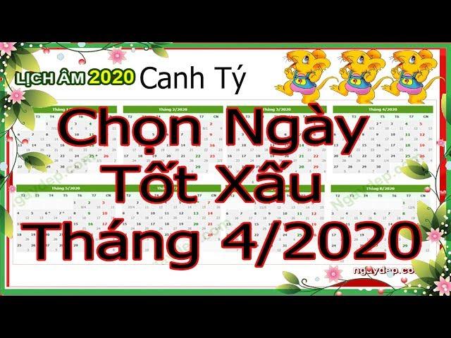 Xem Ngày Tốt Tháng 4 Năm 2020 Tổng Hợp