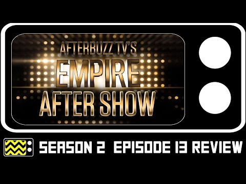 Empire Season 2 Episode 13 Review & AfterShow | AfterBuzz TV
