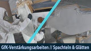 REFIT #4 – GfK-Reparaturarbeiten // Spachteln & Glätten