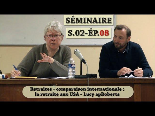Vidéo, Séminaire Mensuel Mai 2019 - Les régimes de retraite entre salaire continué et revenu différé
