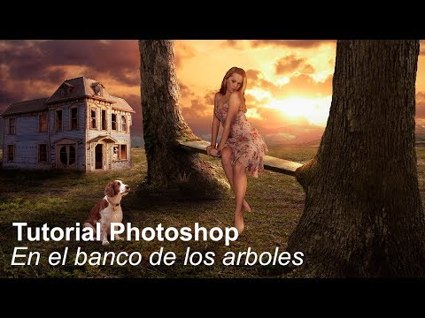 Tutorial Photoshop En el banco de los arboles