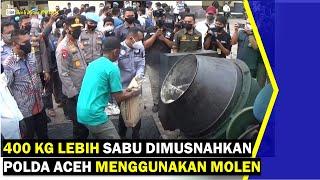 VIDEO - 400 Kg Sabu Dimusnahkan Polda Aceh Menggunakan Molen