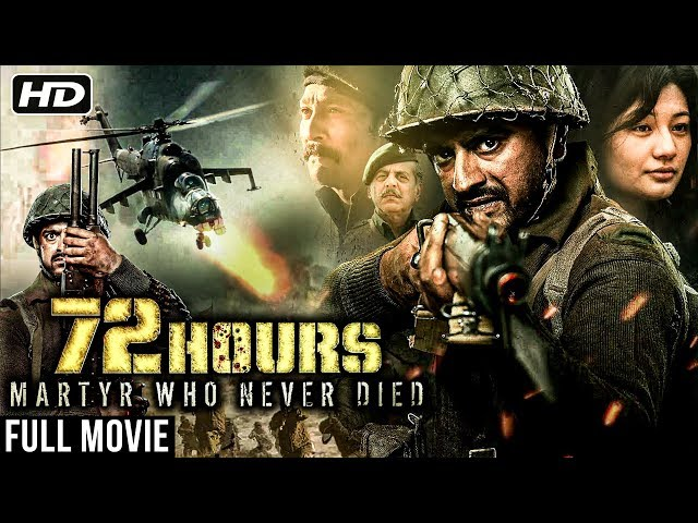 72 Hours: Martyr Who Never Died | New Released Hindi Movie 2019 | Avinash Dhyani, Mukesh Tiwari