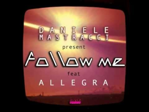 ESO - FOLLOW ME vocal version ( Daniele Mastracci feat - Allegra )