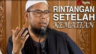 Ceramah Agama Islam: Rintangan Setelah Kematian - Ustadz Zainal Abidin