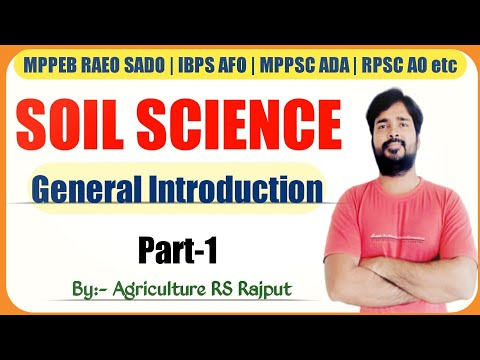 General Introduction | Soil Science | Agriculture | Part-1