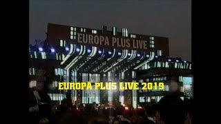 Europa Plus Live 2019
