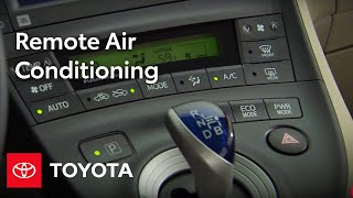 2010 Prius How-To: Remote Air Conditioning   Toyota