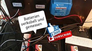 Solarbatterien richtig verkabeln || so habe ich es gemacht || battery balancer
