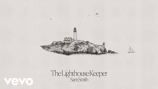 Musik-Video-Miniaturansicht zu The Lighthouse Keeper Songtext von Sam Smith