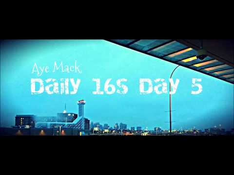 Daily 16 Day 5 Aye Mack (The Fugees- Ready or Not)