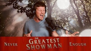 THE GREATEST SHOWMAN - Never Enough (Male Version)