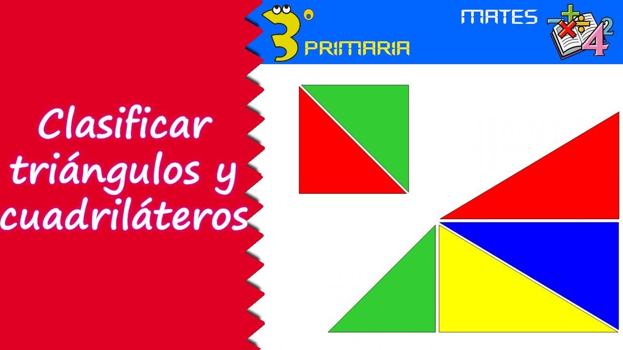 Matemáticas. 3º Primaria. Tema 9. Clasificación de triángulos y cuadriláteros
