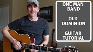 One Man Band   Old Dominion | Guitar Lesson | Tutorial
