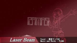 【鏡音リンV4X】Laser Beam 【Dubstep】