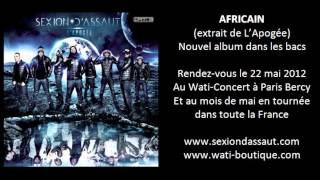 Sexion D'Assaut   Africain [L'Apogée]