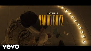 Intence - Yahoo Boyz (Official Video)