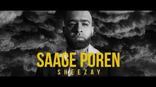 Saage Poren - Sheezay // Official Audio 2018