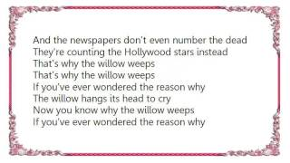 Brian Kennedy - I Know Why the Willow Weeps Lyrics