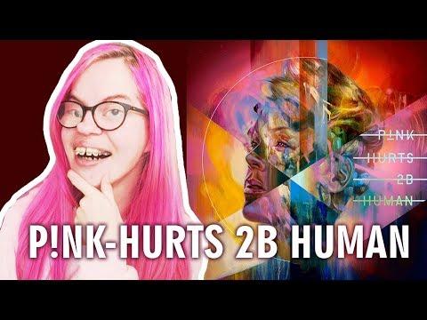 P!NK - HURTS 2B HUMAN (ALBUM REACTION) | Sisley Reacts