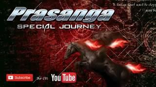 Prasanga Special Journey
