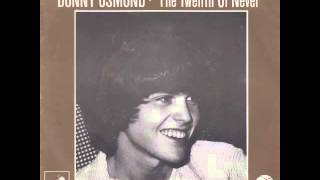 Donny Osmond - The Twelfth Of Never