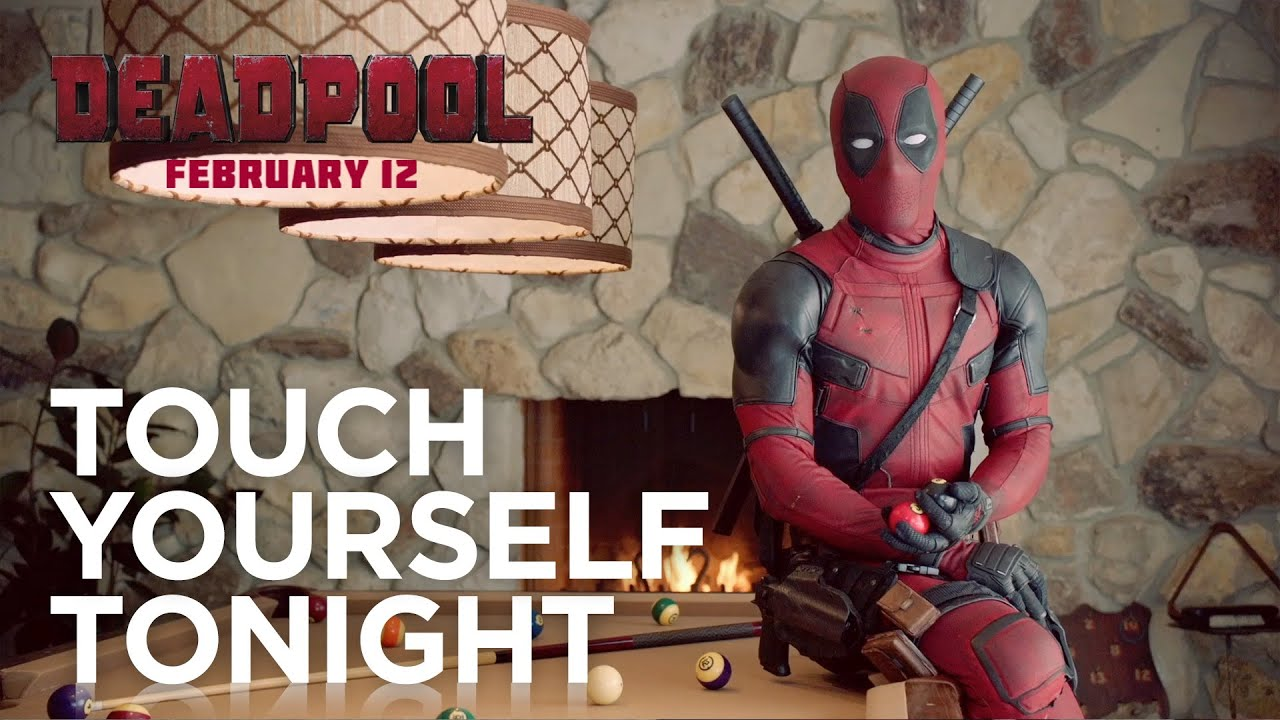Deadpool - Touch Yourself Tonight