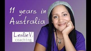How I ended up living in Australia and becoming a citizen | Brisbane Life Coach Leslie V.