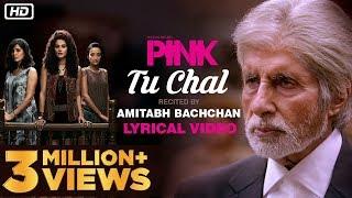 Tu Chal  PINK   Amitabh Bachchan  Shoojit Sircar  Taapsee Pannu