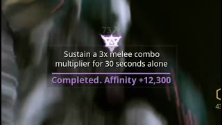 Riven Challenge: Sustain 3x Melee Combo for 30 seconds