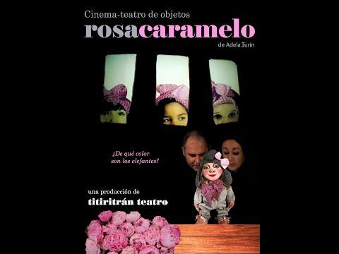 Titiritrán Teatro. Rosa Caramelo.