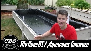 My Huge DIY Aquaponic Grow Bed! Part 2   Pond Liner, Uniseals And More!