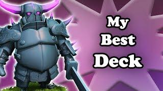 Clash Royale | My Best Deck | Deck Guide