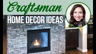 HOW TO DECORATE A NEW HOUSE WITH A LIMITED BUDGET | CRAFTSMAN STYLE HOME