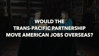 Is the TPP good or bad for America?