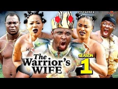 THE WARRIOR'S WIFE SEASON 1 - (New Movie) 2019 Latest Nigerian Nollywood Movie Full HD