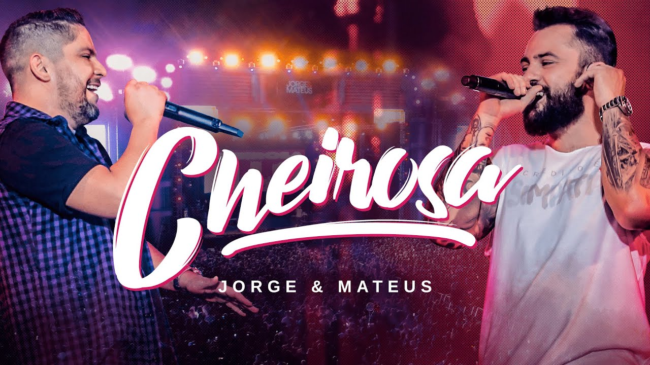 Jorge e Matheus  - Cheirosa