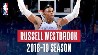 Russell Westbrook's Best Plays From The 2018 19 NBA Regular Season