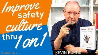 Improve Safety Culture Through One-on-one