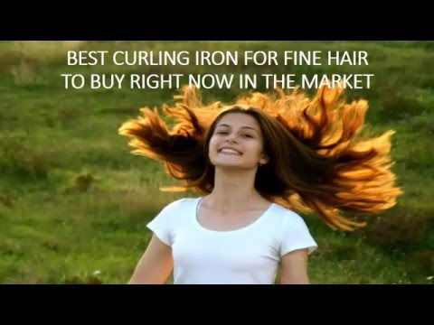 BEST CURLING IRON FOR FINE HAIR TO BUY | BEST CURLING IRON REVIEW