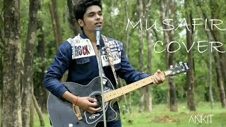 Musafir | Ankit Gupta | Sweetie Weds NRI | Atif Aslam Song.