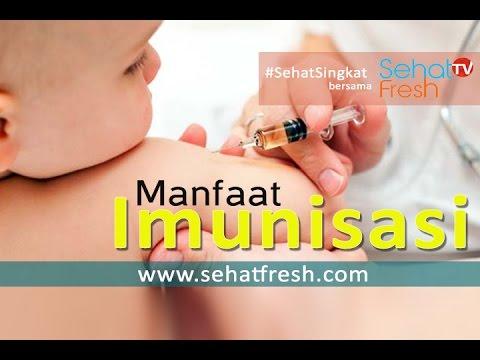 Video Manfaat Imunisasi