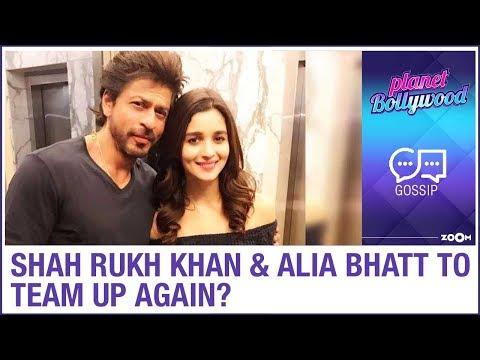 Shah Rukh Khan and  Alia Bhatt all set to collaborate again? | Bollywood Gossip