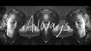 Isak Danielson   Always (official Video)