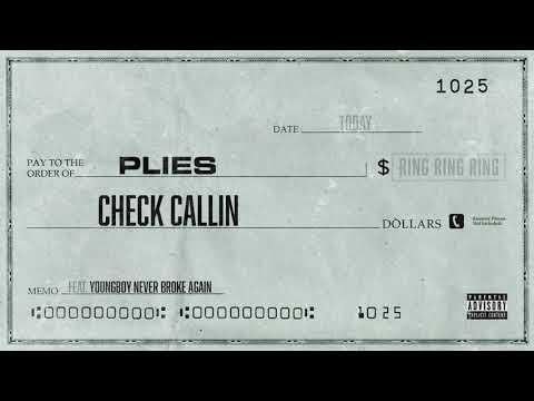 Plies - Check Callin feat. Youngboy Never Broke Again [Official Audio]