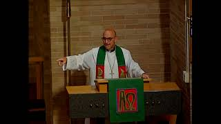 Sunday July 18, 2021 – Pentecost 8