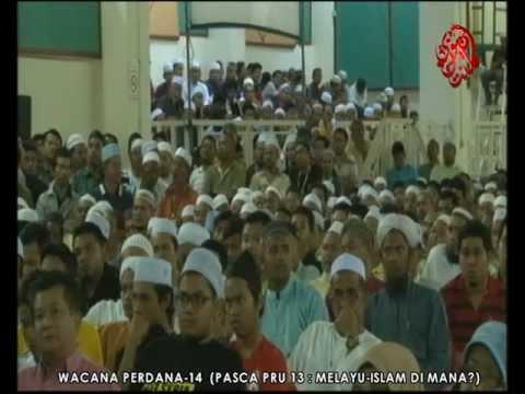 Full Wacana Perdana Siri-14 Pasca PRU-13: Melayu- Islam Di Mana?
