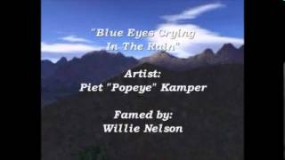 Blue eyes crying in the rain duet by P&N